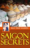 My Saigon: Saigon Secrets to Save Money in Ho Chi Minh City, Vietnam (English Edition)