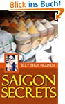 My Saigon: Saigon Secrets to Save Mon...