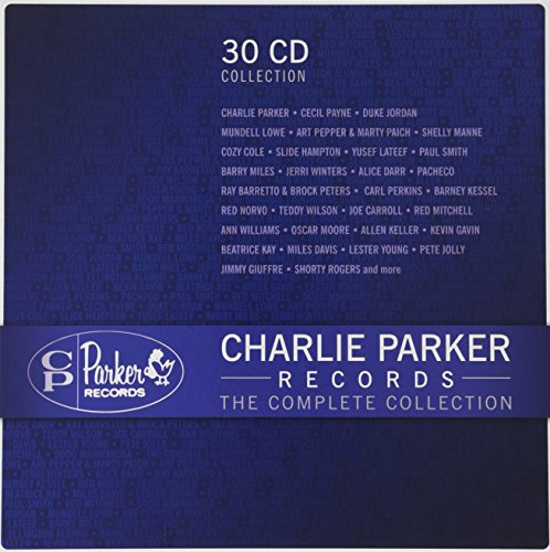 Charlie Parker Records: The Complete Collection