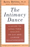 The Intimacy Dance: A Guide to Long-Term Success in Gay and Lesbian Relationships