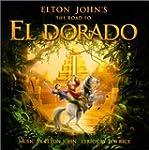 Elton John's Road To El Dorado