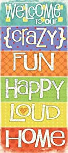 Amazon.com: Welcome to Our Crazy Fun Happy Loud Home by Jo ...