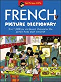 McGraw-Hill's French Picture Dictionary (Mcgraw-Hill�s Language Picture Dictionaries)