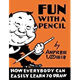 Fun with a Pencil by Andrew Loomis (2013)