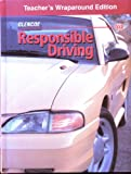Responsible Driving Teacher's Wraparound Edition (0026533847) by Not Available