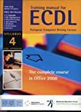 Paula Kelly Training for ECDL: Syllabus 4: The Complete Course in Office 2000