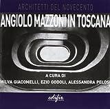 Angiolo Mazzoni in Toscana