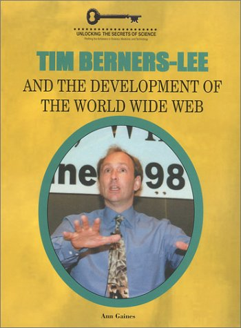 Tim Berners-Lee and the Development of the World Wide Web