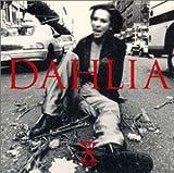 X JAPAN DAHLIA