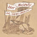 Her Majesty-the Decemberists (Vinyl)