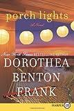 Porch Lights LP: A Novel (0062128353) by Frank, Dorothea Benton