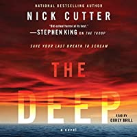 The Deep (       UNABRIDGED) by Nick Cutter Narrated by Corey Brill