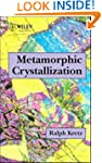 Metamorphic Crystallization
