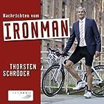 Nachrichten vom Ironman | Thorsten Schröder
