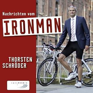 Nachrichten vom Ironman Audiobook
