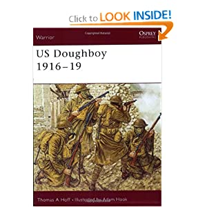 Warrior 79: US Doughboy 1916-19 Thomas Hoff and Adam Hook