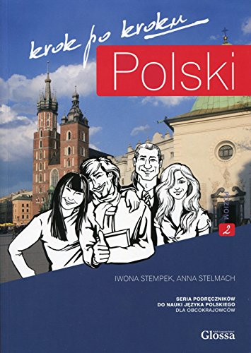 Polski, Krok Po Kroku: Level A2: Coursebook for Learning Polish as a Foreign Language: 1