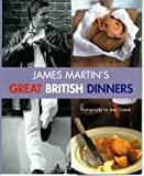James Martin James Martin's Great British Dinners