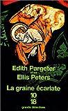echange, troc Edith Pargeter, Ellis Peters - La Graine écarlate
