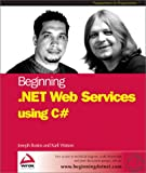 img - for Beginning .Net Web Services with C# book / textbook / text book