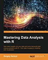 Mastering Data Analysis with R Front Cover