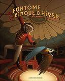 """Afficher """"Le Fantôme du cirque d'hiver"""""""