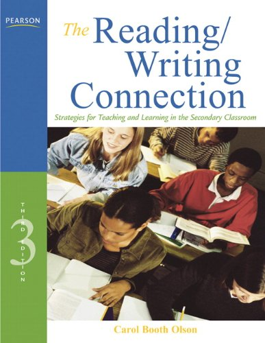 The Reading/Writing Connection: Strategies for Teaching...