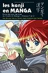 Les kanji en manga : Volume 1, Cours de kanji de bases au travers du manga