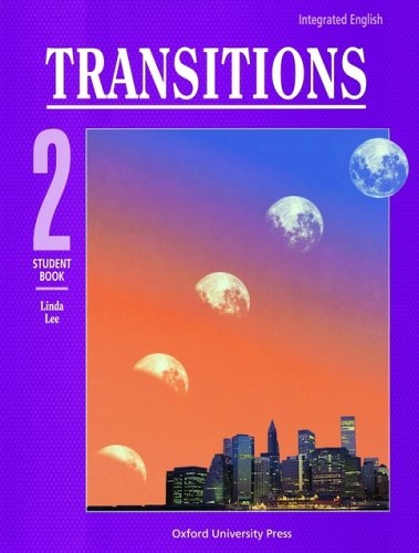 Integrated English: Transitions 2: 2 Student Book (Bk. 2)