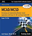 McAd/McSd Training Guide (70-316): De...