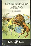 The Lion, the Witch and the Wardrobe (Puffin Books) C. S. Lewis