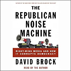 The Republican Noise Machine Audiobook