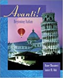 img - for By Janice Aski - Avanti: Beginning Italian Student Edition with Bind-in passcode: 1st (first) Edition book / textbook / text book