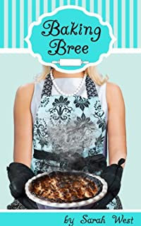 (FREE on 6/20) Baking Bree by Sarah West - http://eBooksHabit.com