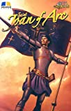 Saint Joan of Arc (Stories of the Saints for Young People Ages 10 to 100)