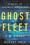 Ghost Fleet: A Novel of the Next Worl...