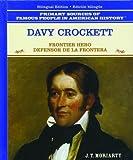 img - for Davy Crockett: Defensor de la Frontera (Grandes Personajes en la Historia de los Estados Unidos) (Spanish Edition) by Tracie Egan (2003-12-01) book / textbook / text book