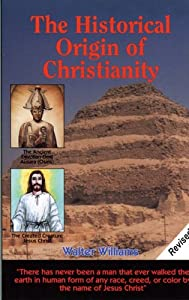The Historical Origin of Christianity by