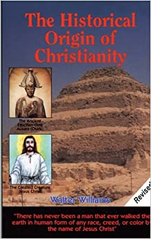 the historical origin of christianity by walter williams pdf