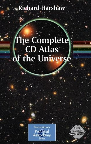 The Complete Cd Atlas Of The Universe (Patrick Moore'S Practical Astronomy Series)