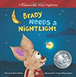 Brady Needs a Nightlight (Fundamentales) (Volume 1)