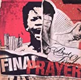 Best of Times by Final Prayer (2010-07-24)