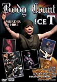 Body Count Featuring Ice T: Murder 4 Hire [DVD] [2004] [Region 1] [US Import] [NTSC]