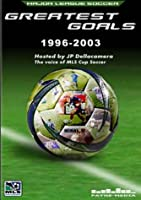Major League Soccer: Greatest Goals 1996-2003