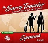 Savvy Traveler Spanish Travel (CD)
