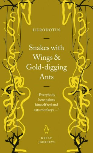 Snakes with Wings and Gold-digging Ants (Great Journeys)
