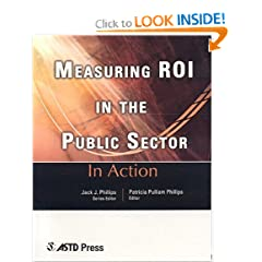 Measuring ROI in the Public Sector (In Action) (In Action (ASTD Press))