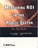 img - for Measuring ROI in the Public Sector (In Action) (In Action (ASTD Press)) book / textbook / text book