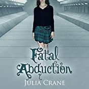 Fatal Abduction | Julia Crane