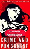 Image of Crime And Punishment: Illustrated Platinum Edition (Free Audiobook Included)